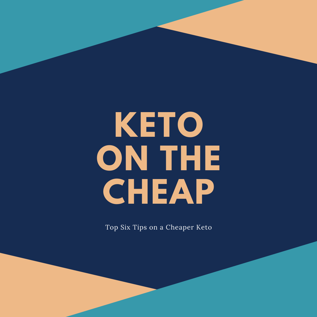 Keto on the Cheap